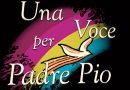Domenica 4 Luglio – Una voce per Padre Pio 2021 – Raiuno ore 21,20